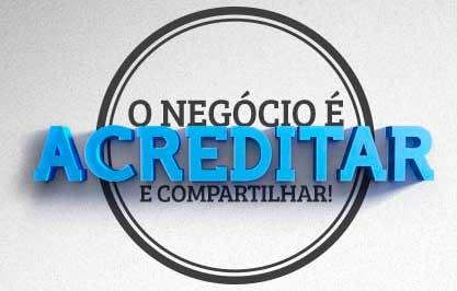 WWW.ONEGOCIOEACREDITAR.COM.BR - O NEGÓCIO É ACREDITAR - SEBRAE