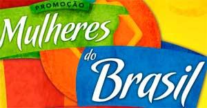 WWW.PROMOCAOMULHERESDOBRASIL.COM.BR - PROMOÇÃO MULHERES DO BRASIL