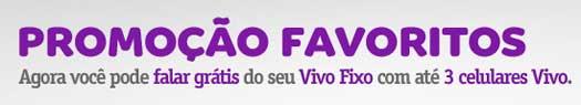 WWW.VIVO.COM.BR/FAVORITOS - PROMOÇÃO VIVO FAVORITOS