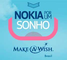 NOKIA POR UM SONHO - SITE: WWW.NOKIAPORUMSONHO.COM.BR - MAKE-A-WISH BRASIL