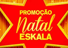 PROMOÇÃO NATAL LOJAS ESKALA