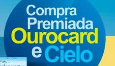 WWW.COMPRAPREMIADAOUROCARD.COM.BR - PROMOÇÃO OUROCARD E CIELO 2012