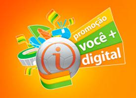 WWW.ITAU.COM.BR/VOCEMAISDIGITAL - PROMOÇÃO ITAÚ VOCÊ MAIS DIGITAL
