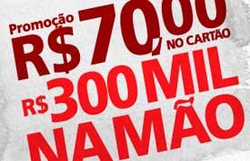 WWW.SANTANDER.COM.BR/70NOCARTAO300MILNAMAO - PROMOÇÃO R$70 NO CARTÃO, R$300 MIL NA MÃO - SANTANDER