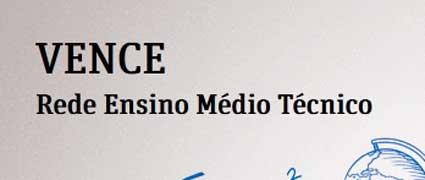 WWW.VENCE.SP.GOV.BR - PROGRAMA VENCE, INSCRIÇÕES, REDE ENSINO MÉDIO TÉCNICO