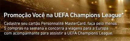 WWW.NAOTEMPRECO.COM.BR/PERSONNALITE - PROMOÇÃO VOCÊ NA UEFA CHAMPIONS LEAGUE - ITAÚ PERSONNALITE