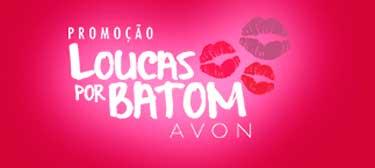 WWW.LOUCASPORBATOM.COM.BR - PROMOÇÃO LOUCAS POR BATOM AVON