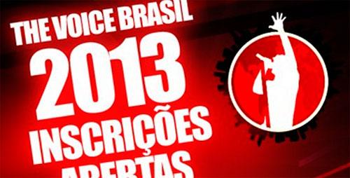 THE VOICE BRASIL 2013 - INSCRIÇÕES, COMO PARTICIPAR