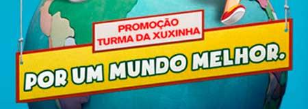 WWW.TURMADAXUXINHA.COM.BR - PROMOÇÃO TURMA DA XUXINHA POR UM MUNDO MELHOR