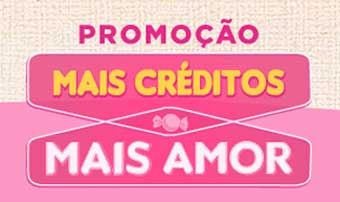 WWW.MAISCREDITOMAISAMOR.COM.BR - PROMOÇÃO MAIS CRÉDITOS MAIS AMOR SMS 30135 SONHO DE VALSA