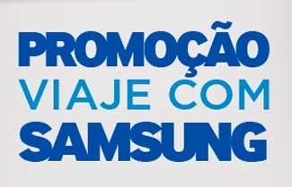 WWW.VIAJECOMSAMSUNG.COM.BR - PROMOÇÃO VIAJE COM SAMSUNG