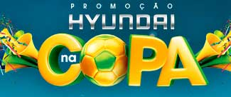 WWW.HYUNDAINACOPA.COM.BR - PROMOÇÃO HYUNDAI NA COPA