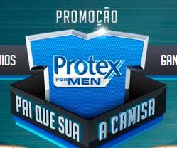 WWW.PROMOCAOPROTEX.COM.BR - PROMOÇÃO PROTEX FOR MEN PAI QUE SUA A CAMISA