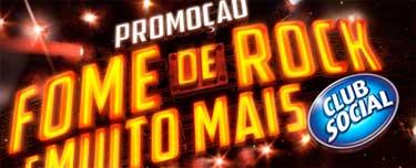 PROMOÇÃO CLUB SOCIAL FOME DE ROCK E MUITO MAIS