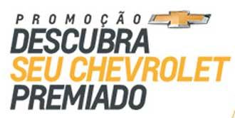 WWW.DESCUBRASEUCHEVROLET.COM.BR - PROMOÇÃO DESCUBRA O SEU CHEVROLET PREMIADO