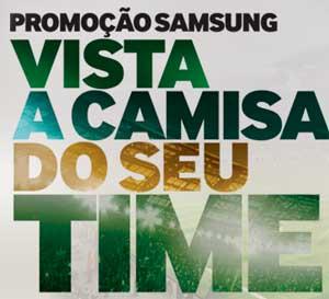WWW.VISTAACAMISASAMSUNG.COM.BR - PROMOÇÃO SAMSUNG VISTA A CAMISA DO SEU TIME