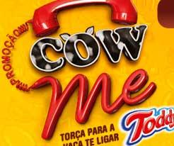WWW.COWMETODDY.COM.BR - PROMOÇÃO COW ME TODDY