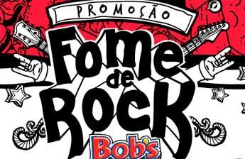 WWW.FOMEDEROCK.COM.BR - PROMOÇÃO FOME DE ROCK BOB'S