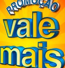 WWW.VALEMAISCOMPRARAQUI.COM.BR - PROMOÇÃO VALE MAIS 2013