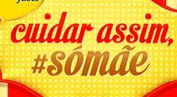 WWW.PROMOSOMAE.COM.BR - PROMOÇÃO CUIDAR ASSIM SÓ MÃE - NESTLÉ NINHO FASES