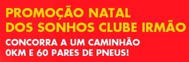 WWW.CLUBEIRMAO.COM.BR - PROMOÇÃO CARRETA DE NATAL DO CLUBE IRMÃO CAMINHONEIRO