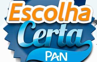 WWW.ESCOLHACERTAPAN.COM.BR - PROMOÇÃO ESCOLHA CERTA PAN