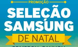 WWW.SAMSUNG.COM.BR/PROMOCAOSELECAOSAMSUNG - PROMOÇÃO SELEÇÃO SAMSUNG DE NATAL