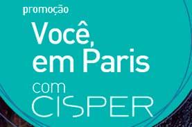 WWW.VOCEEMPARISCOMCISPER.COM.BR - PROMOÇÃO VOCÊ EM PARIS COM CISPER