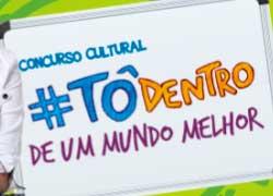 WWW.CONCURSOTODENTRO.COM.BR - PROMOÇÃO TÔ DENTRO DE UM MUNDO MELHOR