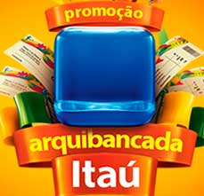 WWW.ITAU.COM.BR/ARQUIBANCADAITAU - PROMOÇÃO ARQUIBANCADA ITAÚ