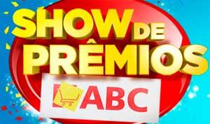 WWW.SHOWDEPREMIOSABC.COM.BR - PROMOÇÃO SHOW DE PRÊMIOS ABC