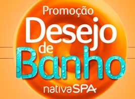 WWW.BOTICARIO.COM.BR/DESEJODEBANHO - PROMOÇÃO BOTICARIO 2014 DESEJO DE BANHO NATIVA SPA