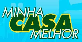 WWW.MINHACASAMELHORCOMPOSITIVO.COM.BR - PROGRAMA MINHA CASA MELHOR COM POSITIVO