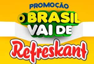 WWW.OBRASILVAIDEREFRESKANT.COM.BR - PROMOÇÃO O BRASIL VAI DE REFRESKANT
