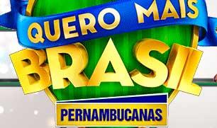 PROMOÇÃO QUERO MAIS BRASIL PERNAMBUCANAS 2014