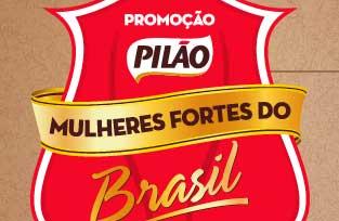 WWW.PILAO.COM.BR/PROMOCAO - PROMOÇÃO PILÃO 2014 MULHERES FORTES DO BRASIL, CADASTRAR