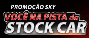 PROMOÇÃO SKY VOCÊ NA PISTA DA STOCK CAR