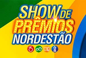 WWW.NORDESTAO.COM.BR - PROMOÇÃO SHOW DE PRÊMIOS NORDESTÃO