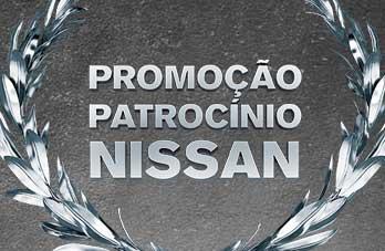 NISSAN.COM.BR/PROMOCAO- PROMOÇÃO PATROCÍNIO NISSAN