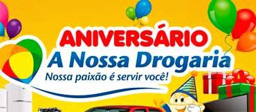 WWW.ANOSSADROGARIA.COM.BR - PROMOÇÃO DE ANIVERSÁRIO A NOSSA DROGARIA