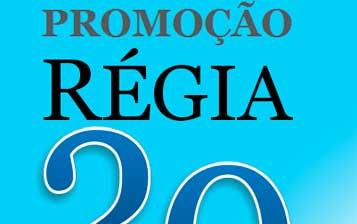 WWW.REGIA20ANOS.COM.BR - PROMOÇÃO REGIA 20 ANOS, SUA MELHOR ESCOLHA