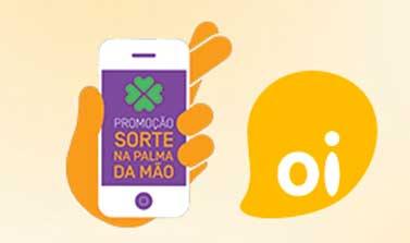 OI.COM.BR/SORTEIO - PROMOÇÃO SORTE NA PALMA DA MÃO OI