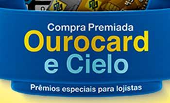 PROMOÇÃO COMPRA PREMIADA OUROCARD E CIELO 2014