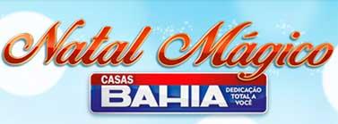 CASASBAHIA.COM.BR/NATALMAGICO - PROMOÇÃO NATAL MÁGICO CASAS BAHIA, CADASTRO, CUPONS