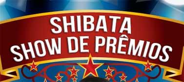 PROMOÇÃO SUPERMERCADOS SHIBATA SHOW DE PRÊMIOS