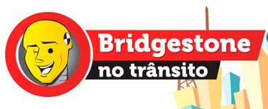 WWW.BRIDGESTONENOTRANSITO.COM.BR - PROMOÇÃO BRIDGESTONE PENSE ANTES DE DIRIGIR