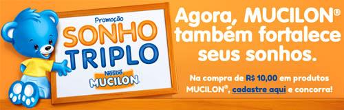WWW.SONHOTRIPLOMUCILON.COM.BR - PROMOÇÃO SONHO TRIPLO MUCILON