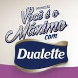 Promocao Voce e o Maximo com Dualette
